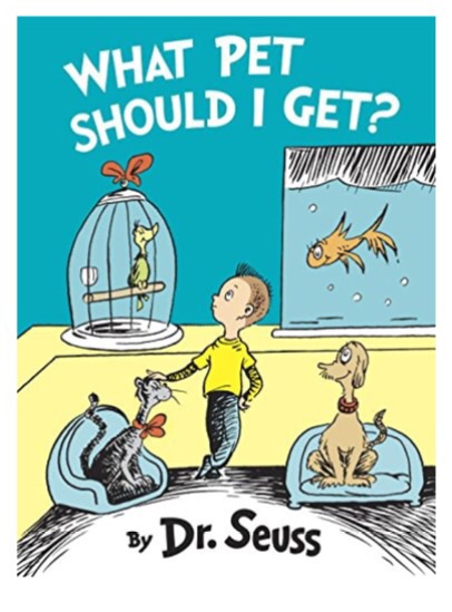 New Dr. Seuss What Pet Should I Get