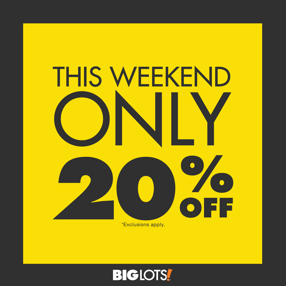 Weekend Discount: Big Lots 20% Off Sale, Friends And Family Weekend Coupon