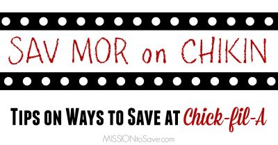 Tips on ways to save at Chick-fil-A