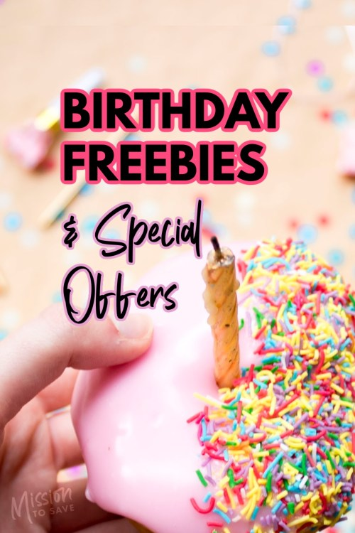 birthday cake and candle with text Birthday Freebies and Special Offers.