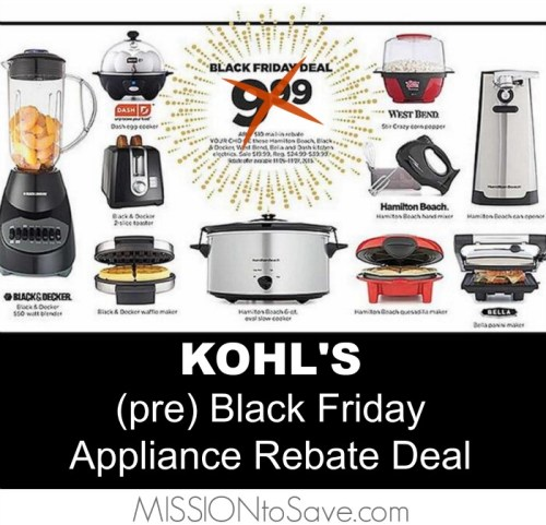 KOHL'S Black Friday Appliance Rebate Deal