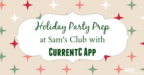 Holiday Party Prep  at Sam's Club with  CurrentC App