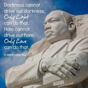 Only Light, Only Love MLK quote