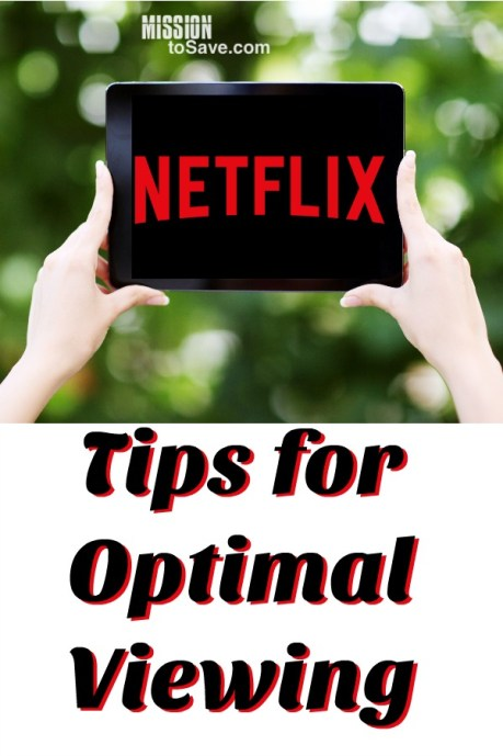 Netflix Tips for Optimal Viewing (so you can binge more effectively)