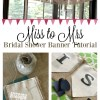 DIY Miss to Mrs Banner for Bridal Shower Decoration