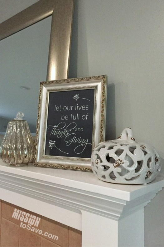 Mantle decor with Thanksgiving printable