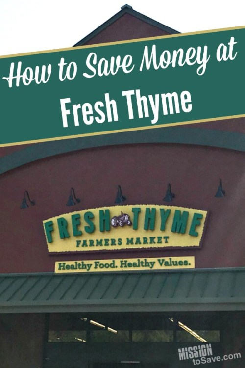 Fresh Thyme Market entrance and text How to Save at Fresh Thyme
