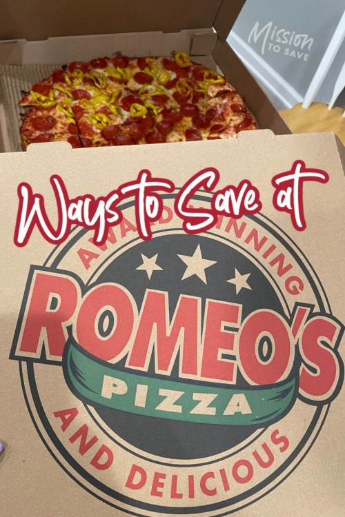 Romeo's pizza box with text ways to save at romeos