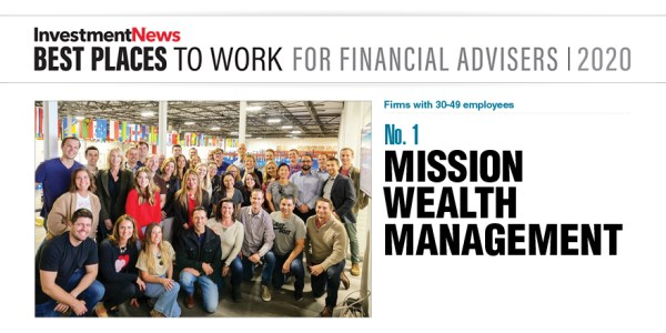 Mission Wealth Best Places to work for financial advisors 2020