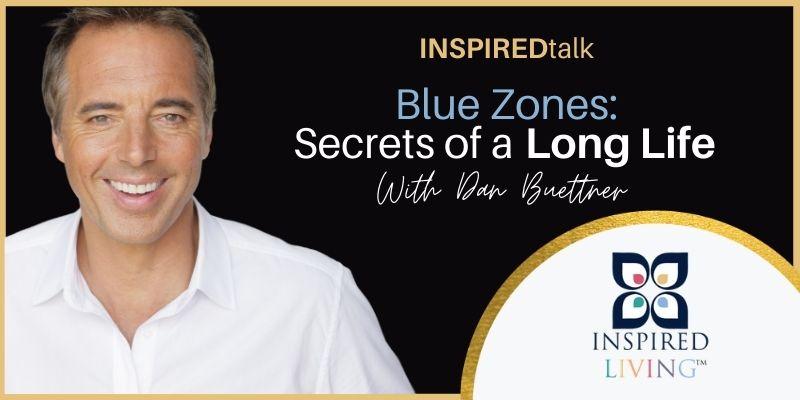 INSPIREDtalk Dan Buettner Hero Mission Wealth