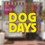 Dog Days (2013)
