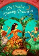 The twelve dancing princesses jane ray