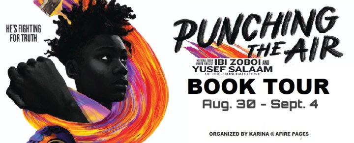 Punching The Air, Ibi Zoboi and Yusef Salam, Book Review, Books By Black Authors, Blog Tour, Own Voices Books, Goodreads, Book Blogger