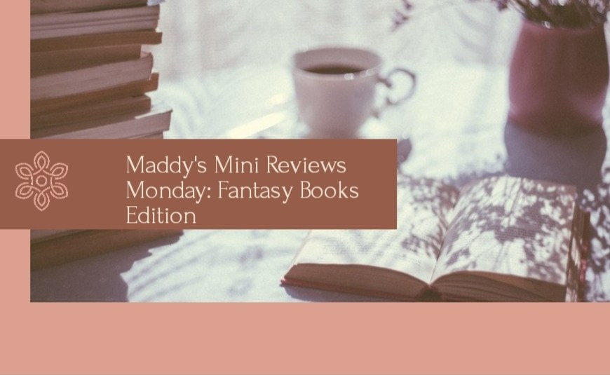 mini book reviews, fantasy books mini reviews, we hunt the flame, nevernight, house of earth and blood, lady moidnight, divere reviews, goodreads, bookstagram , book blog