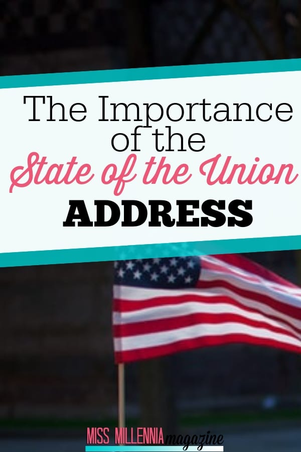 A speech is made by the President in the State of the Union Address in front of Congress and televised for the nation. But what is its purpose and the importance of this annual event?