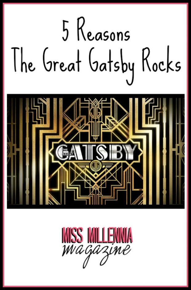 5 Reasons The Great Gatsby Rocks