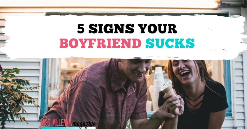 5 Signs Your Boyfriend Sucks fb
