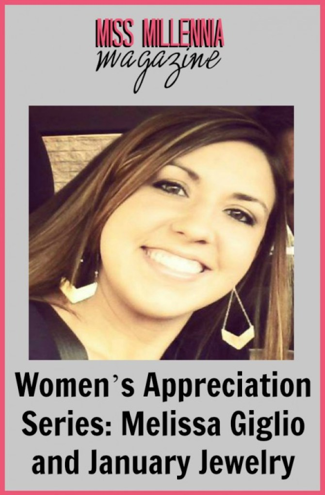 Women's Appreciation Series: Melissa Giglio and January Jewelry