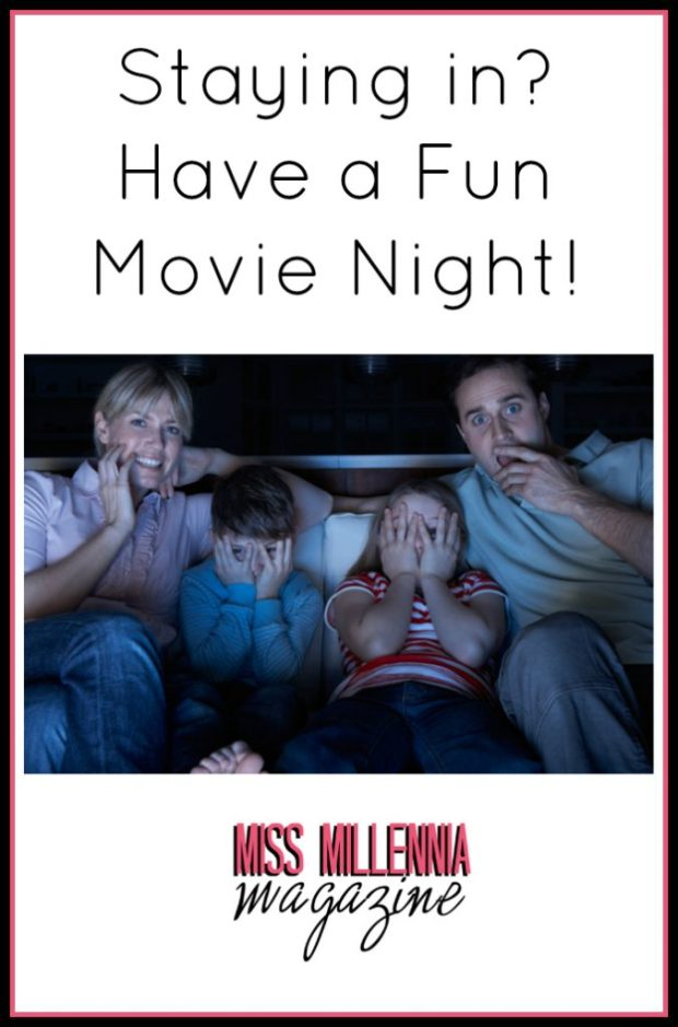 Staying in? Have a Fun Movie Night!