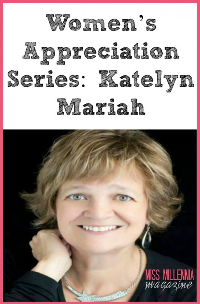 Women's Appreciation Series: Katelyn Mariah