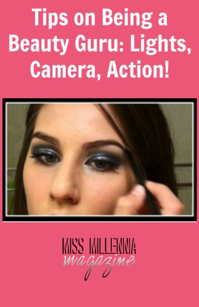 Tips on Being a Beauty Guru: Lights, Camera, Action!