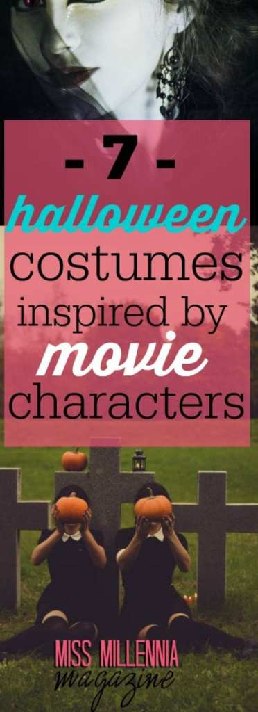 if you are a movie lover, just like me – just pick up some of your favorite movies and get inspired by the characters in them.