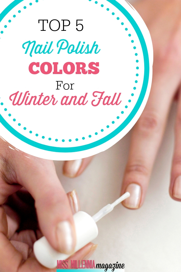 Top 5 Nail Polish Colors for Fall and Winter