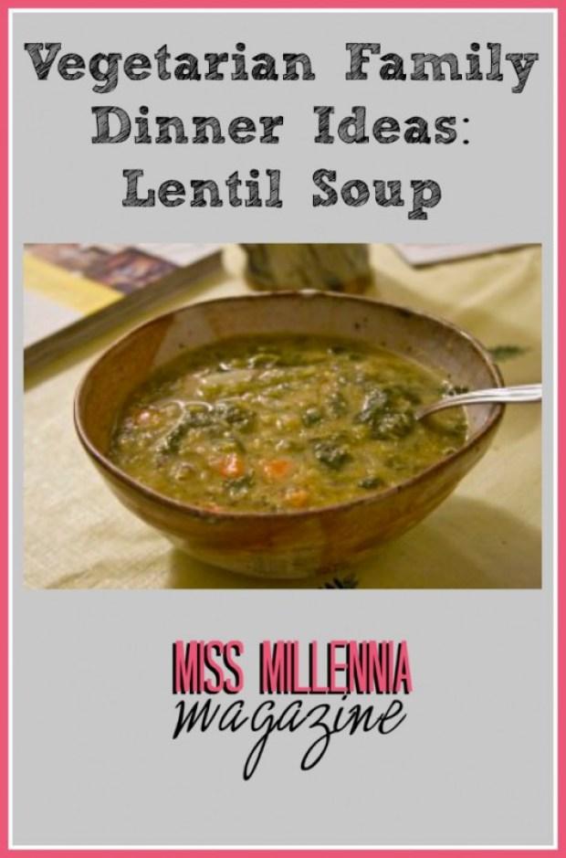 Vegetarian Family Dinner Ideas: Lentil Soup