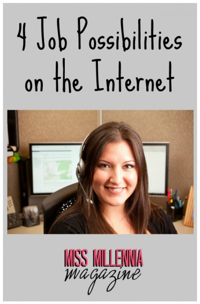 4 Job Possibilities on the Internet