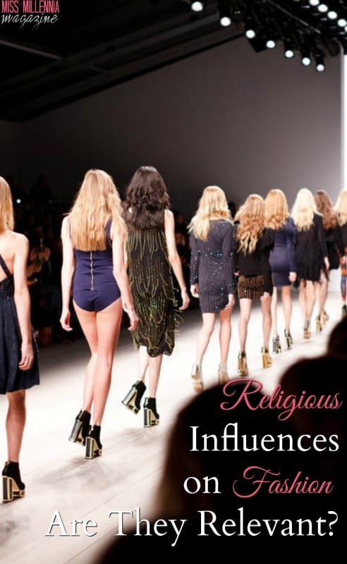 Religious Influences on Fashion: Are They Relevant?