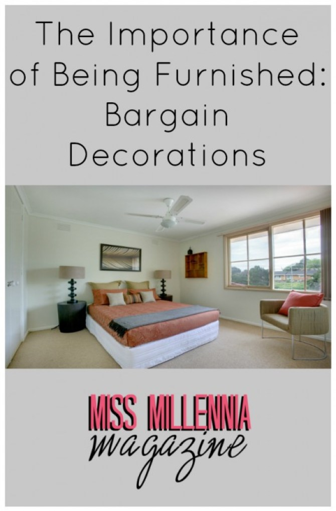 The Importance of Being Furnished: Bargain Decorations