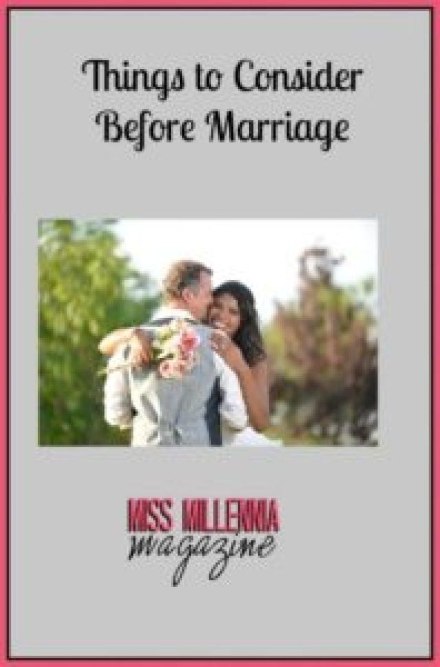 Things to Consider Before Marriage