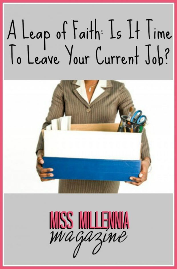 A Leap of Faith Is It Time To Leave Your Current Job