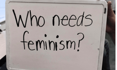 who needs feminism