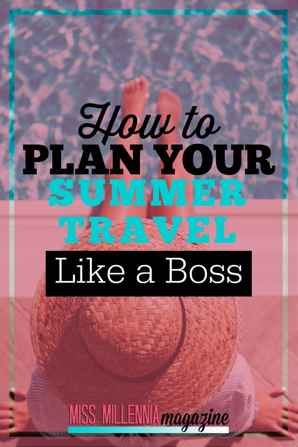 Are you getting ready to travel this summer? here are some tips to make sure it is smooth sailing on your vaca.