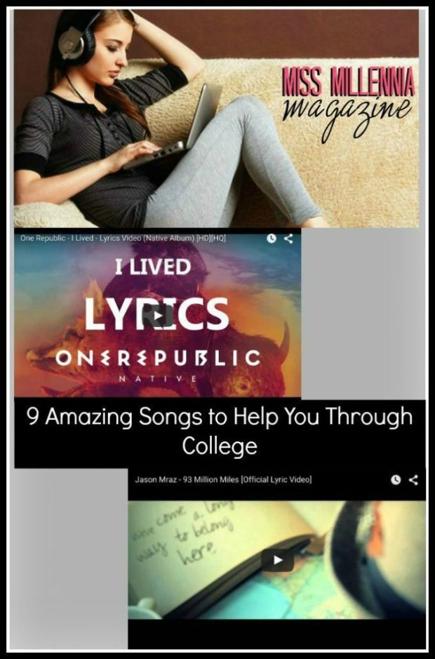 9 Amazing Songs to Help You Through College