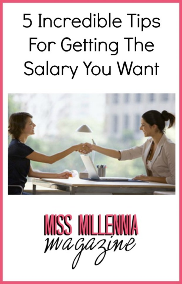 Incredible Tips For Getting The Salary You Want