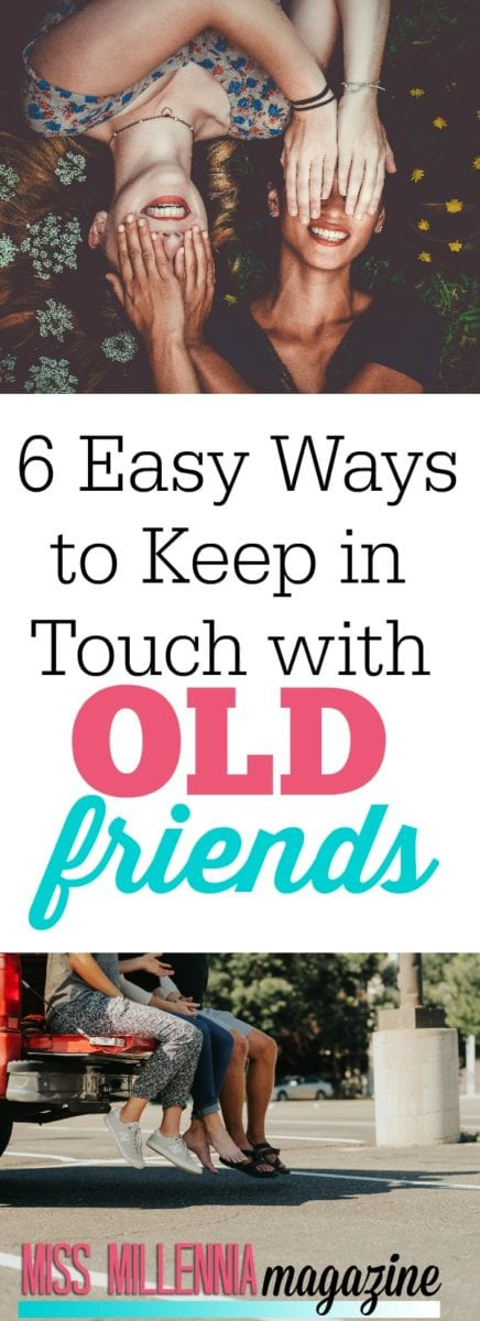 Are you wanting to keep in touch with old friends from high school, college, or a past job? Here are six very easy ways to do so!