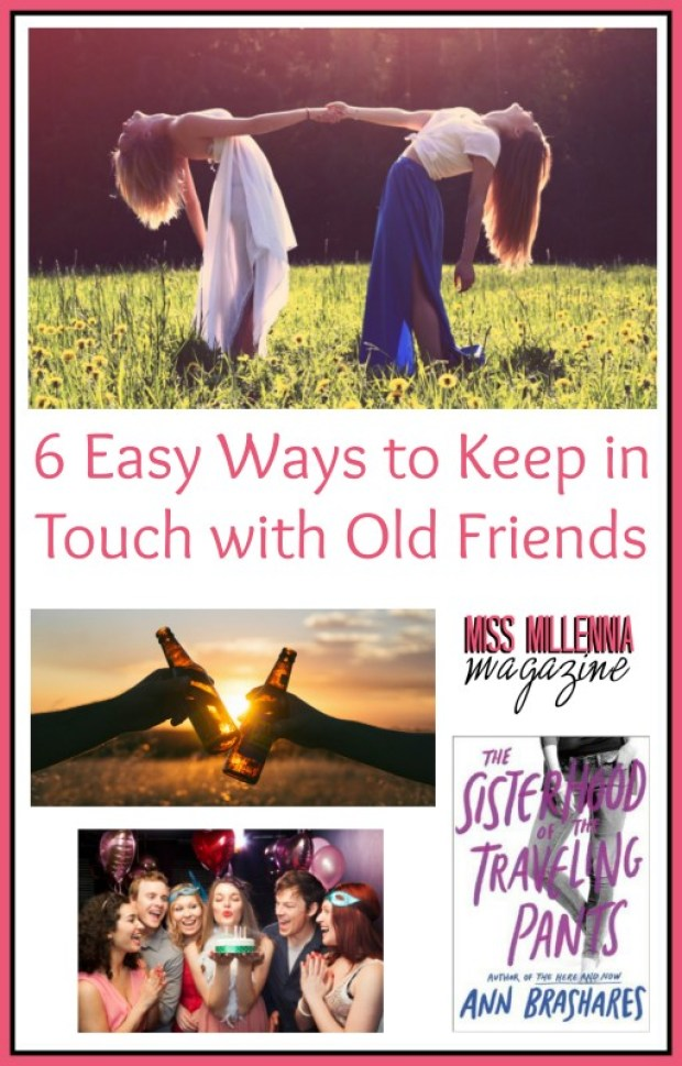 Ways to Keep in Touch with Old Friends