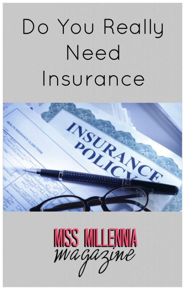 Need Insurance