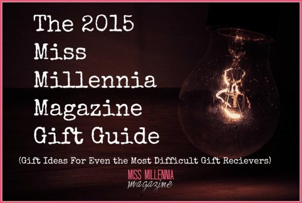 2015 Miss Millennia Magazine Gift Guide