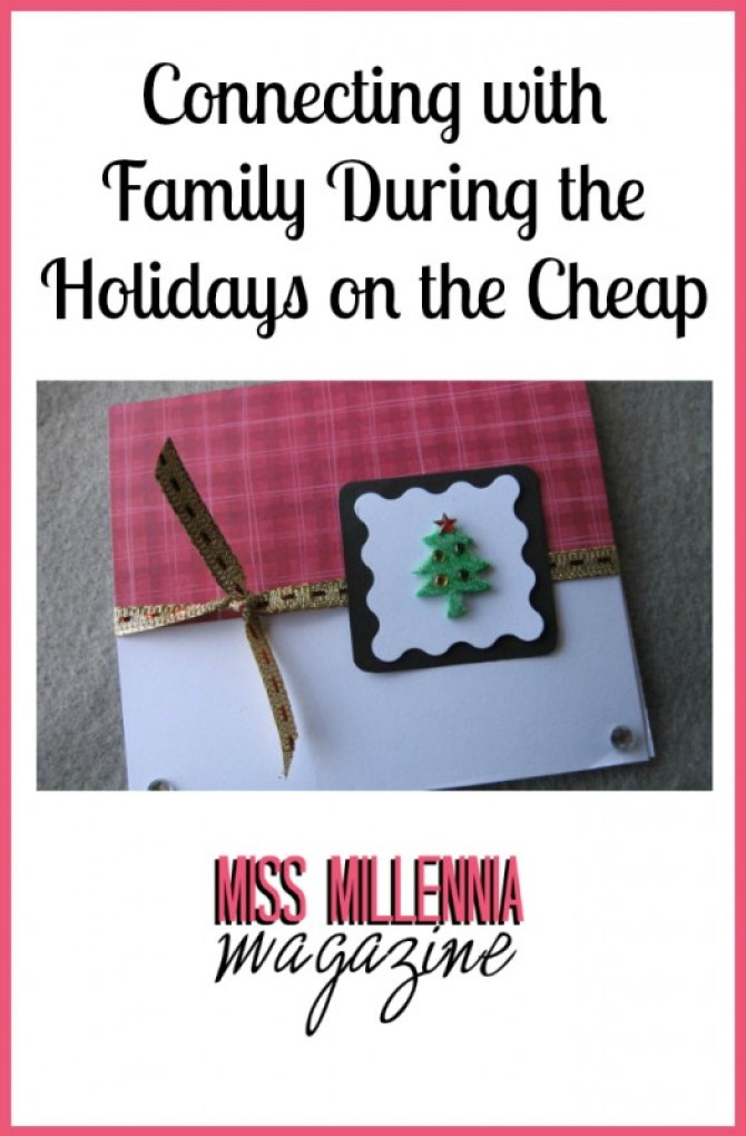 Connecting with Family During the Holidays on the Cheap