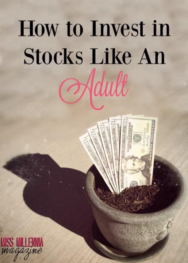How to Invest in Stocks Like An Adult