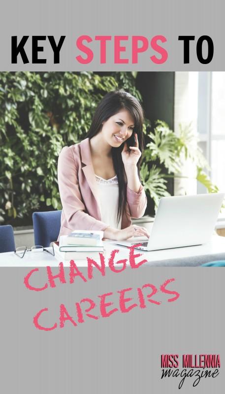 Key Steps To Change Careers