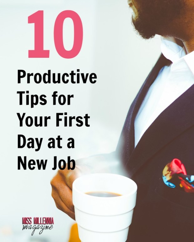 10 Productive Tips for your first day at a new job