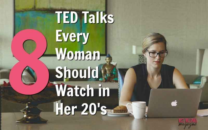 TED Talks Every Woman Should Watch in Her 20's