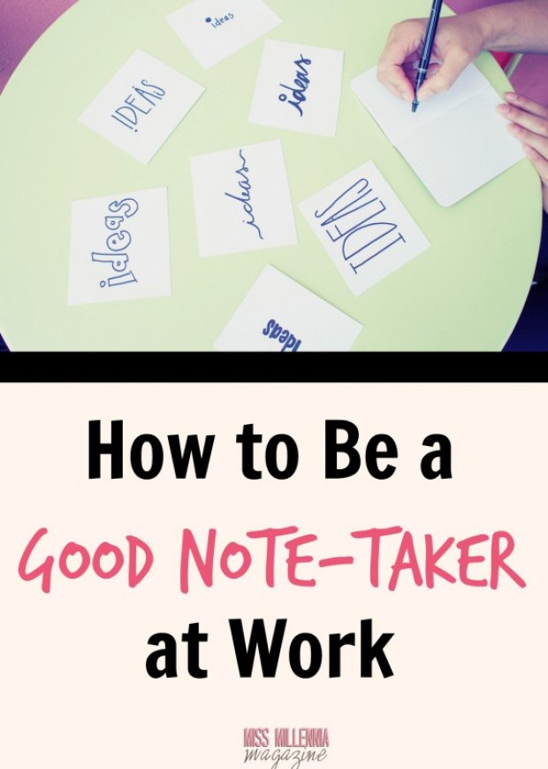 How to be a good note- taker at work