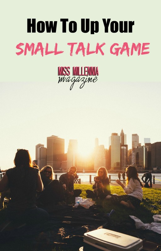 How to Up Your Small Talk Game