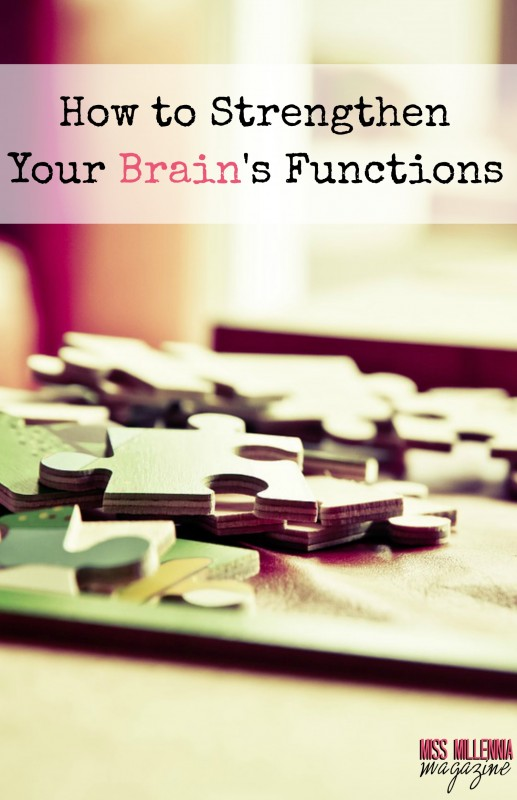How to Strengthen Your Brain's Functions