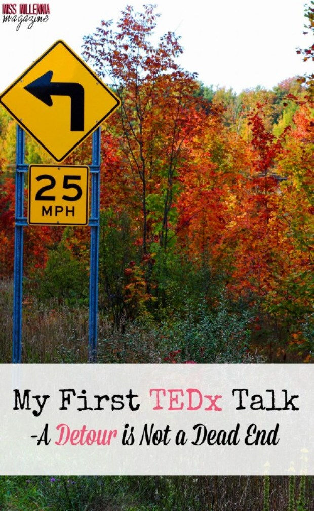 My First TEDx Talk- A Detour is Not a Dead End